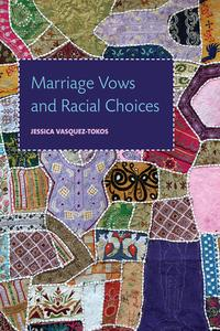 MarriageVowsandRacialChoices
