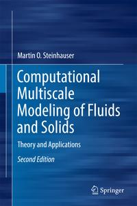 ComputationalMultiscaleModelingofFluidsandSolidsTheoryandApplications
