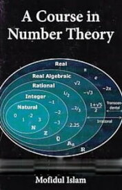A Course In Number Theory【電子書籍】[ Mofidul Islam ]