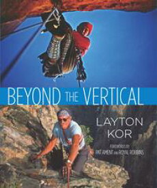 Beyond the Vertical【電子書籍】[ Layton Kor ]