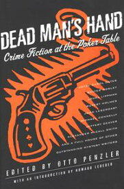 Dead Man's HandCrime Fiction at the Poker Table【電子書籍】[ Peter Robinson ]
