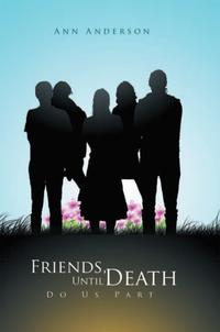 Friends,UntilDeathDoUsPart