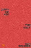 Diary Of Ken: The Visit