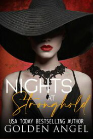 Nights at Stronghold Stronghold Doms Boxset, #2【電子書籍】[ Golden Angel ]