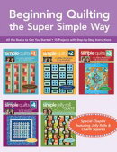 Beginning Quilting the Super Simple Way