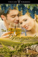 The Trouble with Vineyards