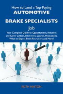 How to Land a Top-Paying Automotive brake specialists Job: Your Complete Guide to Opportunities, Resumes and…