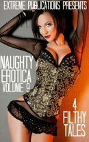 Naughty Erotica Volume 9: 4 Filthy Tales