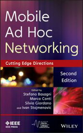Mobile Ad Hoc NetworkingCutting Edge Directions【電子書籍】