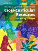 Cross-Curricular Resources for Young Learners - Resource Books for Teachers
