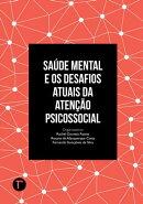 Saúde mental e os desafios atuais da atenção psicossocial