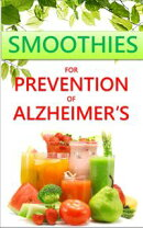 Smoothies for Prevention of Alzheimer's