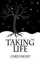 Taking Life