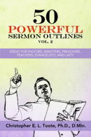 50 POWERFUL SERMON OUTLINES, VOL. 2