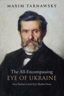The All-Encompassing Eye of Ukraine