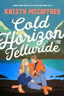 Cold Horizon: Telluride