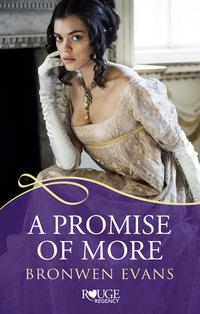 APromiseofMore:ARougeRegencyRomance(DisgracedLords#2)