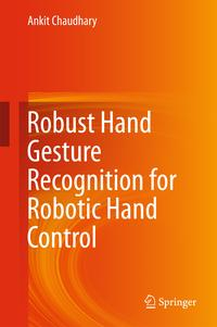 RobustHandGestureRecognitionforRoboticHandControl