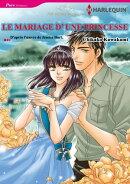 Le Mariage d'une princesse (Harlequin Comics)