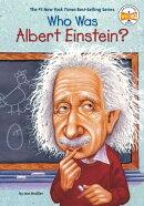 Who Was Albert Einstein?