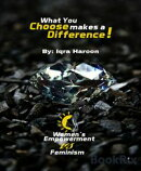 What you choose makes a difference!