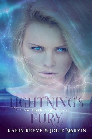 Lightning's FuryThe Oath Saga, #4【電子書籍】[ Karin Reeve ]