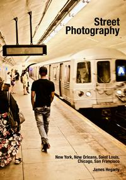 Street Photography: New York, New Orleans, Saint Louis, Chicago, San Francisco