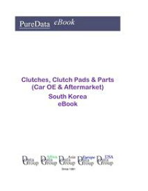 Clutches, Clutch Pads & Parts (Car OE & Aftermarket) in South KoreaMarket Sales【電子書籍】[ Editorial DataGroup Asia ]
