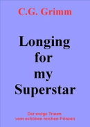 Longing for my Superstar