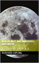 With the Night Mail (Annotated & Illustrated)