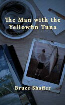 The Man With The Yellowfin Tuna