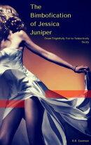The Bimbofication of Jessica Juniper