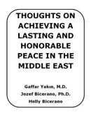 Thoughts on Achieving a Lasting and Honorable Peace in the Middle East