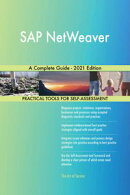 SAP NetWeaver A Complete Guide - 2021 Edition