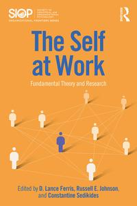 The Self at WorkFundamental Theory and Research【電子書籍】