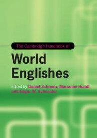 The Cambridge Handbook of World Englishes【電子書籍】