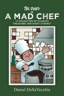 The Diary of a Mad Chef