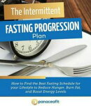 The Intermittent Fasting Progression Plan
