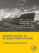 Modern Control of DC-Based Power Systems