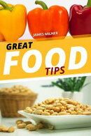 GREAT FOOD TIPS
