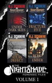 The NightShade Forensic Files: Vol 1 (Books 1-4)Under Dark Skies, Fracture Five, The Atlas Defect, Echo and Ember【電子書籍】[ A.J. Scudiere ]