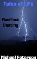 Tales of Life: Manifest Destiny