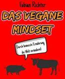 Das vegane Mindset