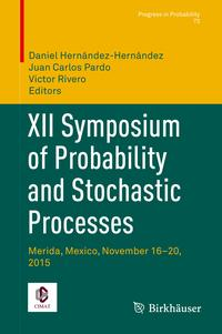 XII Symposium of Probability and Stochastic Processes