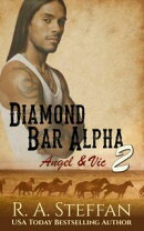 Diamond Bar Alpha 2: Angel & Vic