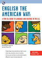 English the American Way: A Fun ESL Guide to Language and Culture in the U.S. (w...