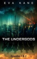 The Undergods (Episodes 1 & 2)