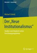 """Der """"Neue Institutionalismus"""""""