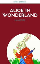 Alice In Wonderland: Collection (Lecture Club Classics)