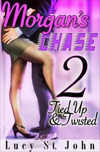 Morgan'sChase#2TiedUp&Twisted